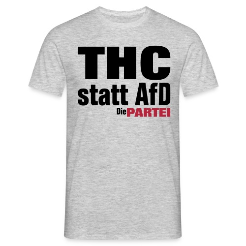 THC statt AFD - Männer T-Shirt