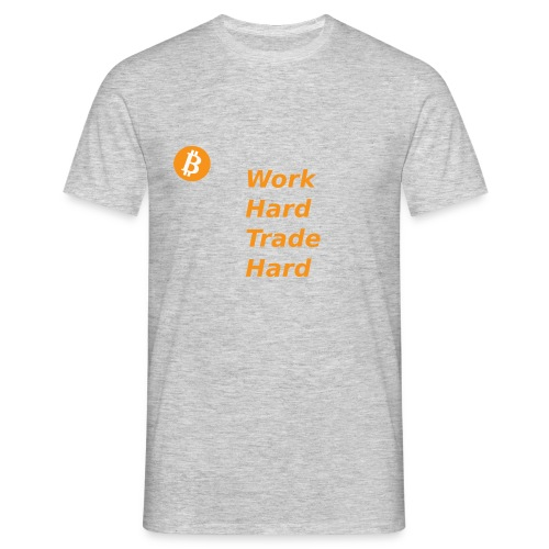 Trade Hard Bitcoin - Mannen T-shirt