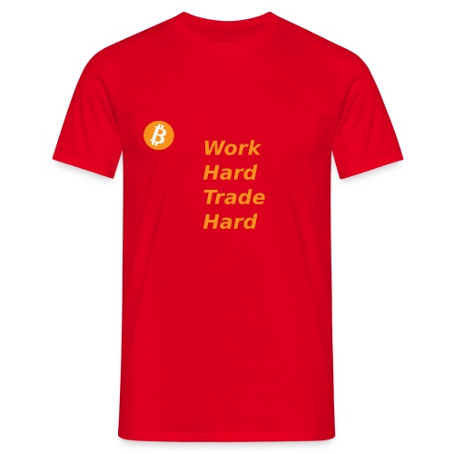 Trade Hard Bitcoin - Mannen T-shirt