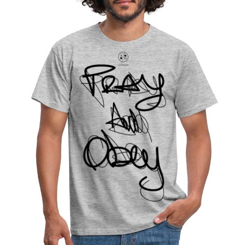 Pray & obey - T-shirt Homme