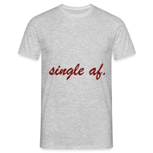 single af. - Männer T-Shirt