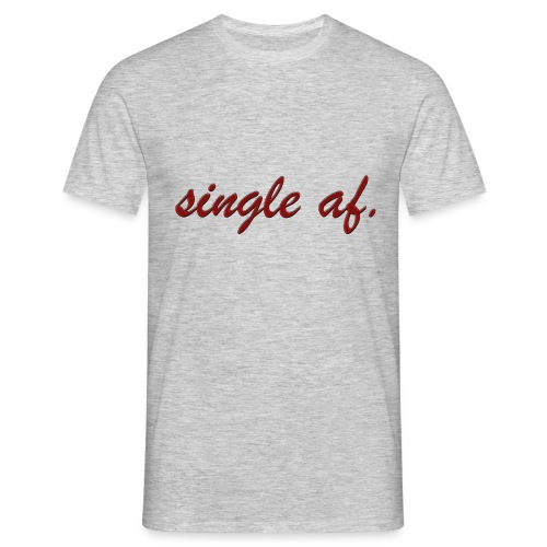 single af. - Männer T-Shirt