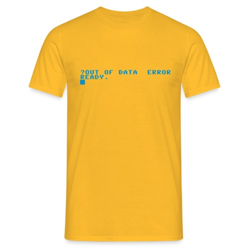 out of data error - Men's T-Shirt