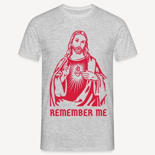 ERINNERE DICH AN MICH - Männer T-Shirt