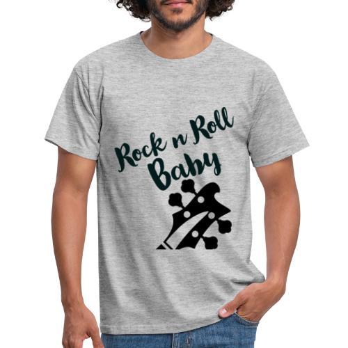 Rock n Roll Baby - Männer T-Shirt