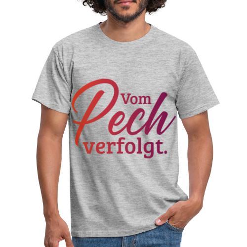 vom pech verfolgt - Männer T-Shirt