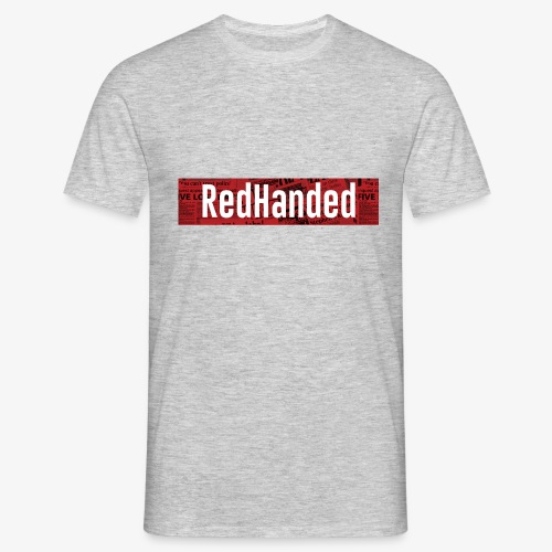 RedHanded - Men's T-Shirt