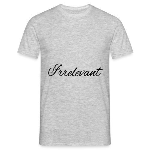 Irrelevant - Seven of Nine - Männer T-Shirt