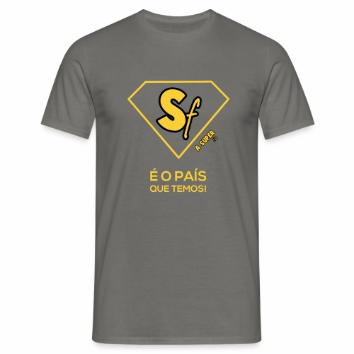 É pais que temos - Camiseta hombre
