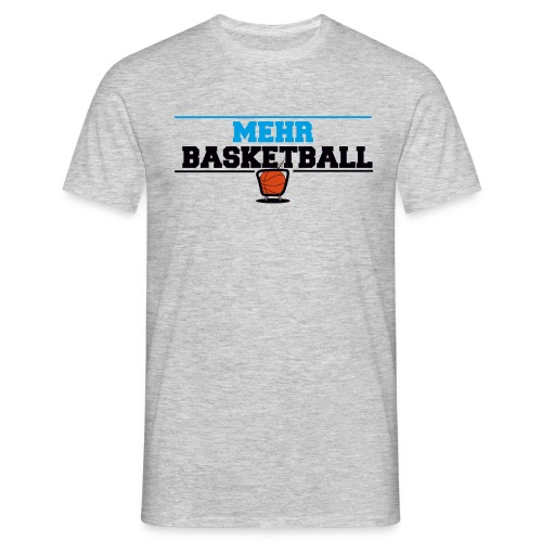 MehrBasketball - Männer T-Shirt