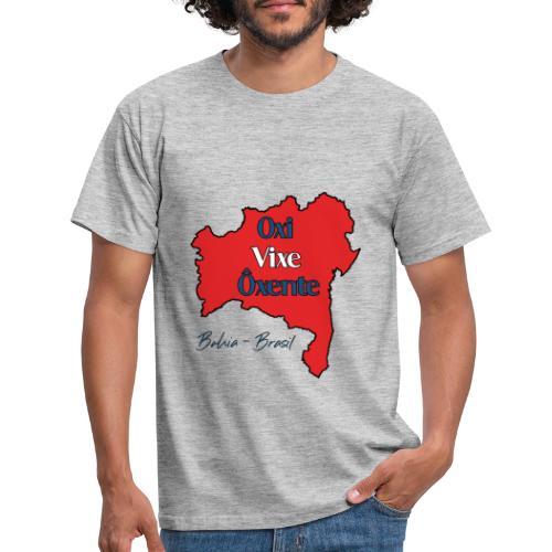 Bahia Brasilien - Oxi, Vixe, Ôxente - Männer T-Shirt