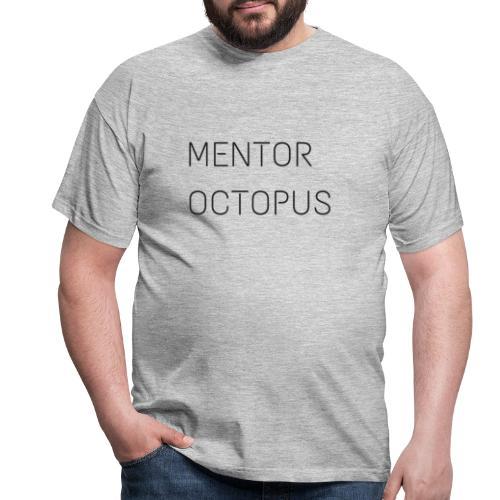 mentor octopus 2 - T-shirt Homme