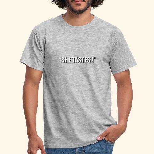 SHE TASTES LOGO WHITE WIT - Men's T-Shirt