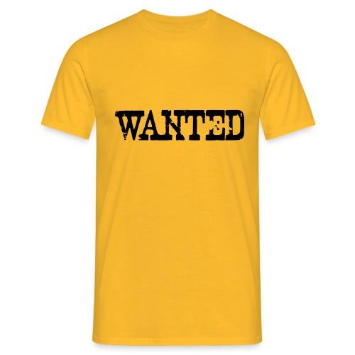 Wanted proclamation annunciation Verbrecher Suche - Männer T-Shirt