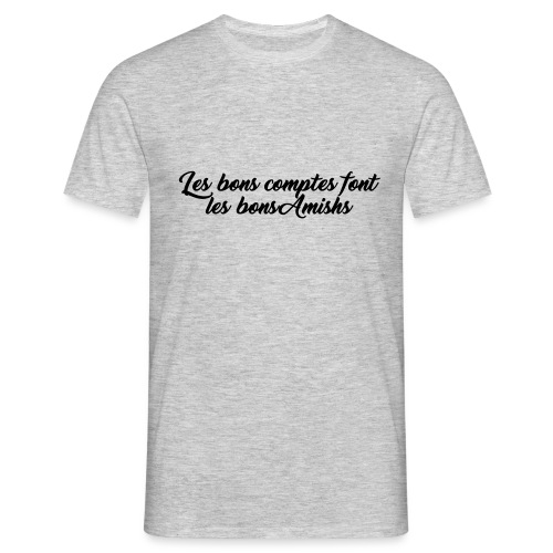 bons comptes amishs - T-shirt Homme