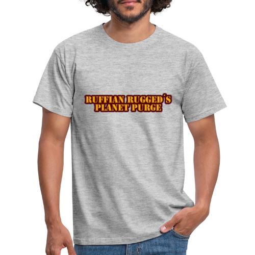 Ruffian Rugged aka Def Ill - MerchPlanet Purge - Männer T-Shirt
