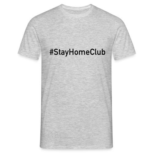 #StayHomeClub - Männer T-Shirt
