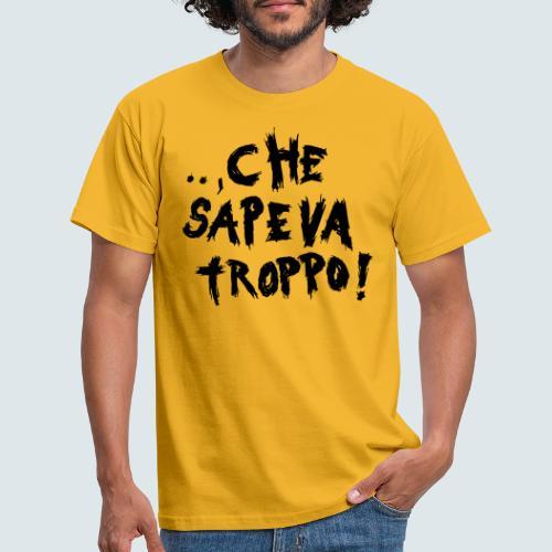 che sapeva troppo - Männer T-Shirt
