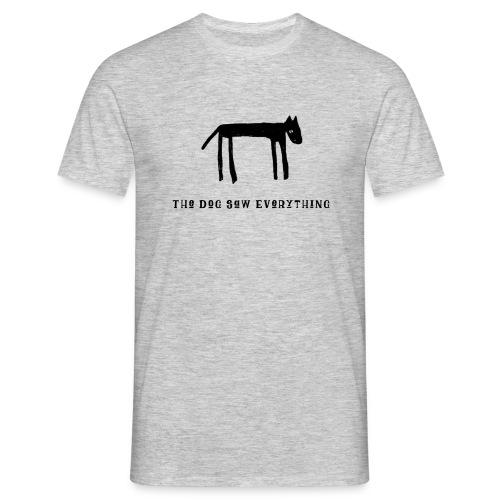 The Dog Saw Everything T-Shirt - Maglietta da uomo