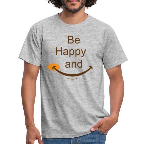 Etre heureux et sourire - T-shirt Homme