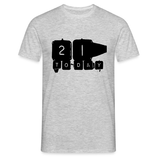 21 Today T-shirt design black - Men's T-Shirt
