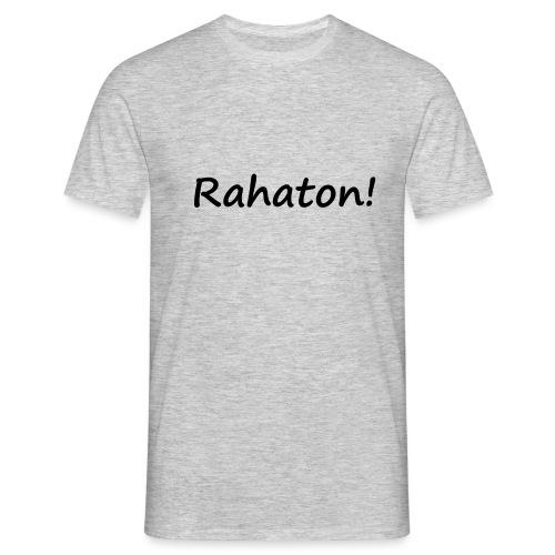 Rahaton! - Miesten t-paita