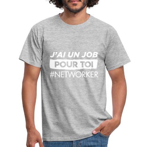 J'ai un Job - T-shirt Homme