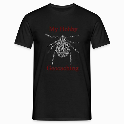 My Hobby Geocaching - Männer T-Shirt