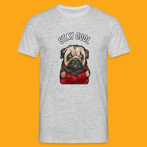 Stay cool Mops - Männer T-Shirt
