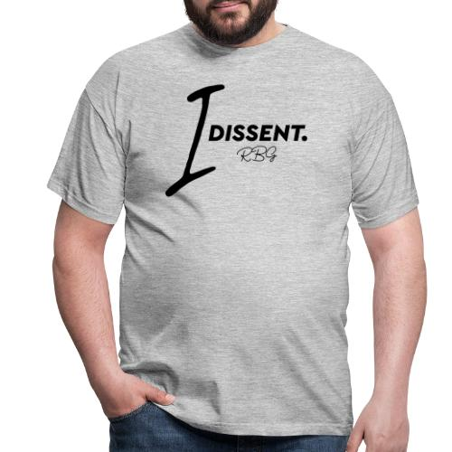 I dissented - Men's T-Shirt