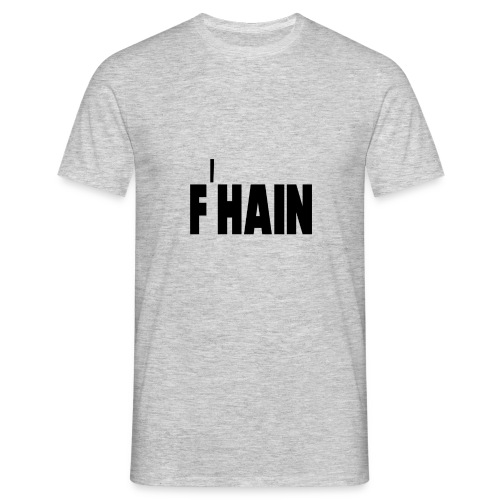 Berlin - Friedrichshain (F'Hain) - Männer T-Shirt