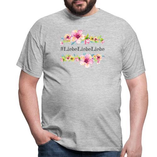 liebeliebeliebe - Männer T-Shirt