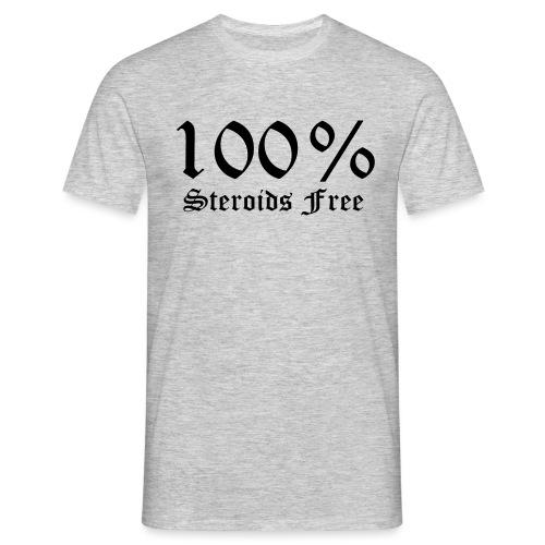 100% bez sterydów - Koszulka męska