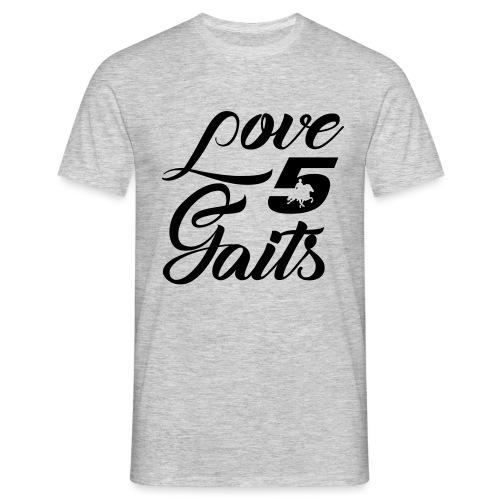 Love 5Gaits - Men's T-Shirt