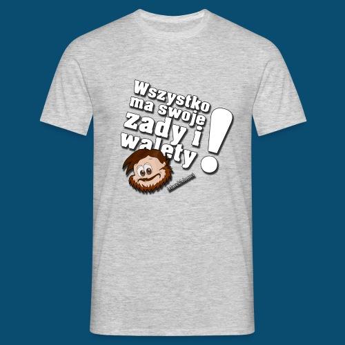 Wszystko ma swoje zady i walety - Koszulka męska
