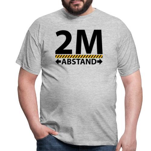 2m Abstand 2 - Männer T-Shirt