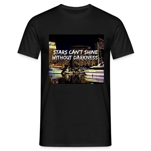 stars can't shine without darkness - Men's T-Shirt