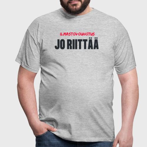 JO RIITTÄÄ - Miesten t-paita