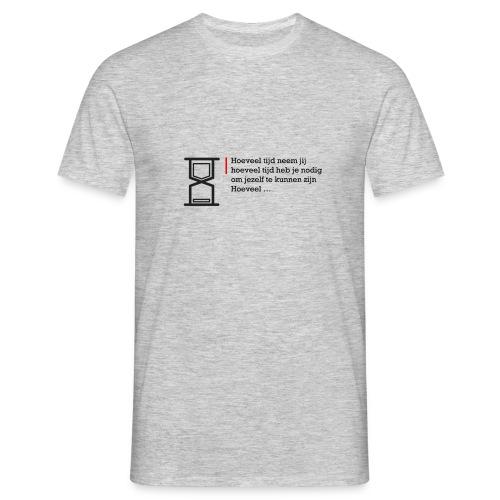 Geschreven gedichten - Hoeveel tijd heb je nodig - Mannen T-shirt