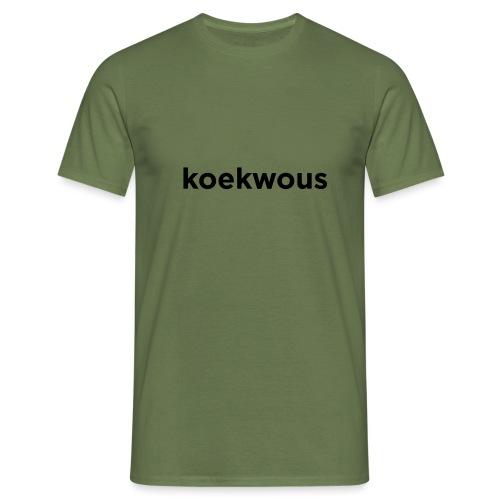 koekwous - Mannen T-shirt