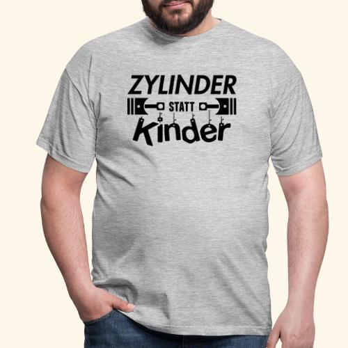 Zylinder Statt Kinder - Männer T-Shirt