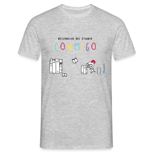 Desconecta del estudio conmigo - Camiseta hombre