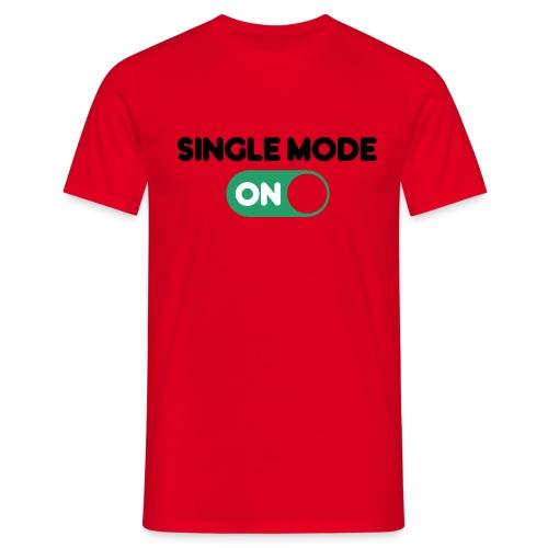single mode ON - Maglietta da uomo