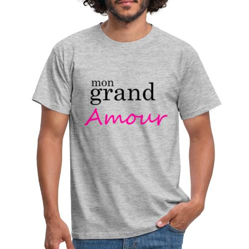 Mon grand amour - T-shirt Homme