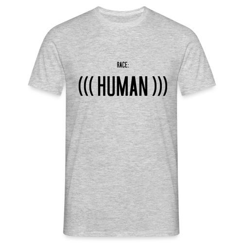 Race: (((Human))) - Männer T-Shirt