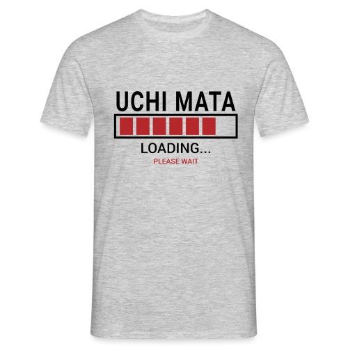 Uchi Mata loading... pleas wait - Koszulka męska