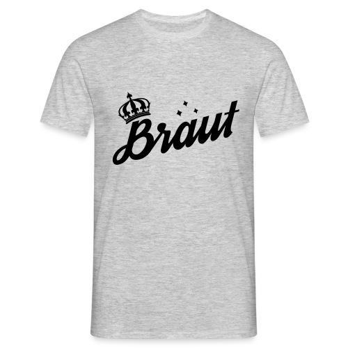 Polterabend die Braut - Männer T-Shirt