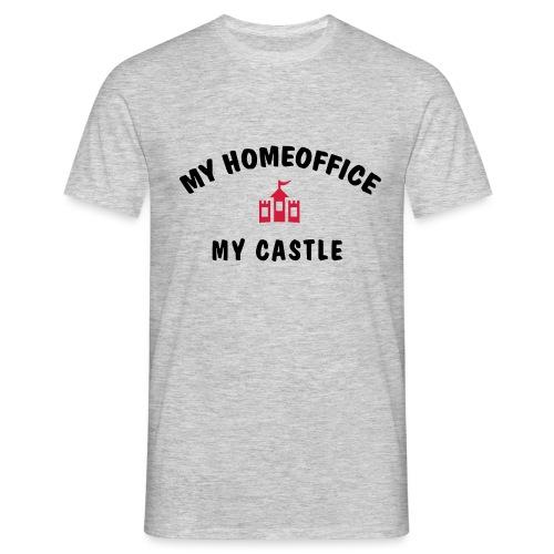 MY HOMEOFFICE MY CASTLE - Männer T-Shirt