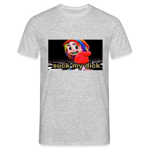 Suck my dick - T-shirt Homme