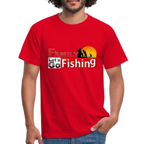 FAMILY LET´S GO FISHING FONDO - Camiseta hombre